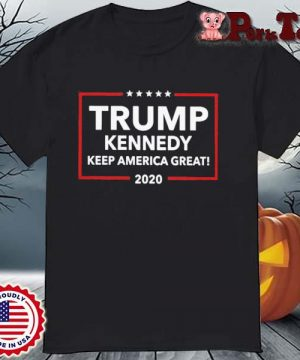 Funny Trump Kennedy Keep America Great 2020 Shirt