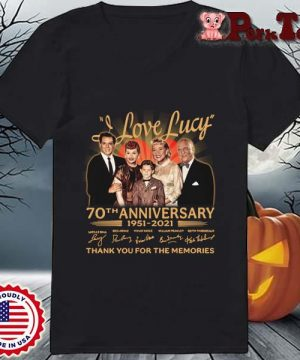 I Love Lucy 70th anniversary 1951-2021 thank you for the memories signatures s Ladies Porktee den
