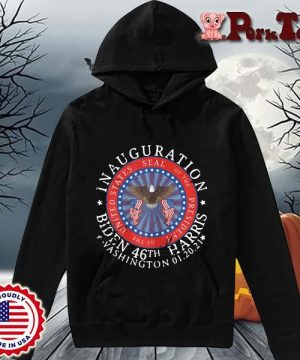Inauguration Biden 46th Harris Washington 01 20 2021 s Hoodie Porktee den